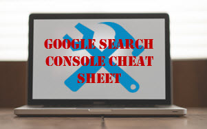 Search Console Cheat Sheet